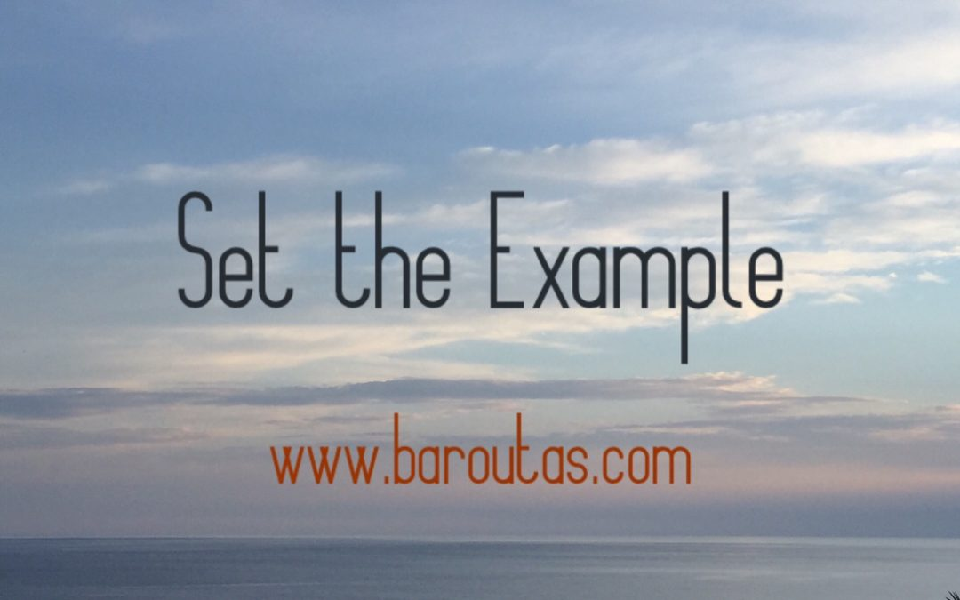 You: Set the example